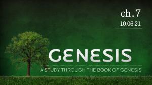 October 6th: Message - Genesis 7 verse-by-verse study